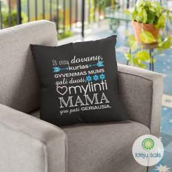 Pagalvėlė: Mama geriausia...