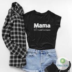 Marškinėliai: Mama vaikai...
