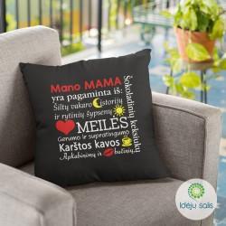 Pagalvėlė: Mama yra...